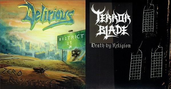 Delirious / Terrorblade - Zero Resistance / Death by Religion