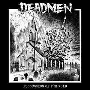 Deadmen - Possession of the Void