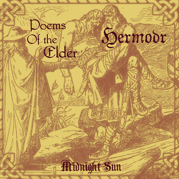 Hermóðr / Poems of the Elder - Midnight Sun