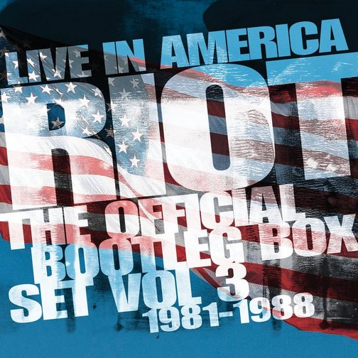 Riot V - Live in America - The Official Bootleg Box Set Vol 3 - 1981-1988