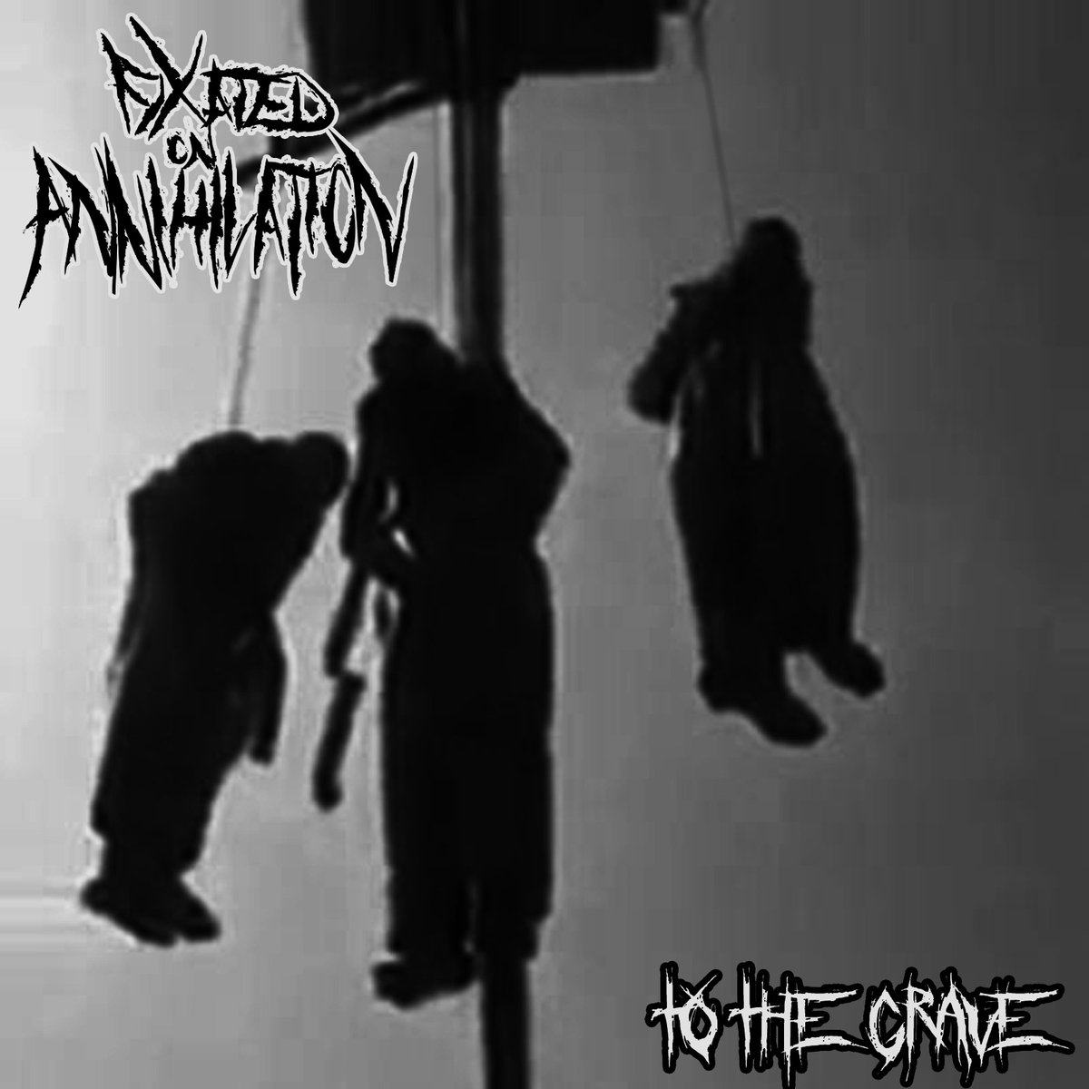 Fixated on Annihilation - To the Grave