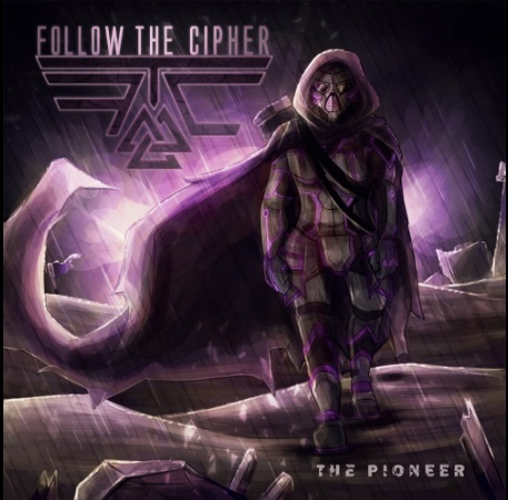 Follow the Cipher - The Pioneer