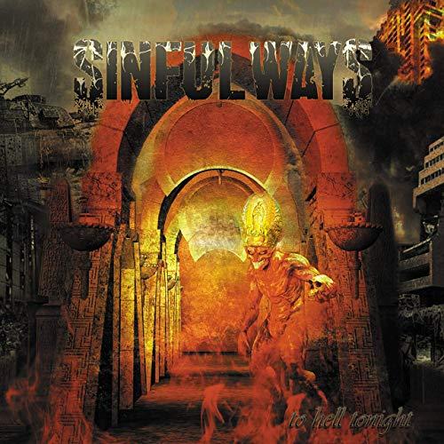 Sinful Ways - To Hell Tonight
