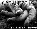 Catalepsia - Time Sediments
