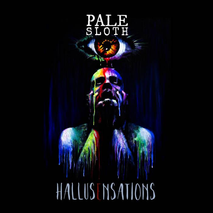 Palesloth - Hallusensations