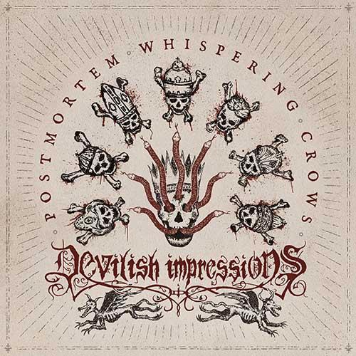 Devilish Impressions - Postmortem Whispering Crows