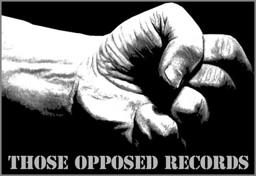 Those Opposed Records