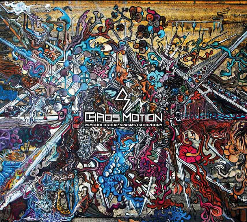 Chaos Motion - Psychological Spasms Cacophony
