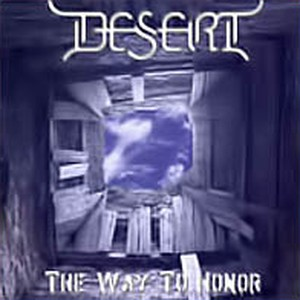 Desert - The Way to Honor