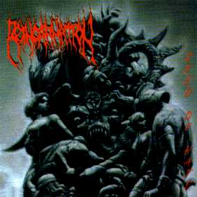 Reincarnation - Seed of Hate