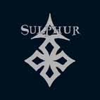 Sulphur - Outburst of Desecration