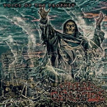 Global Genocide - Voice of the Prophet