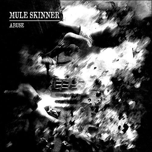 Mule Skinner - Abuse
