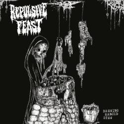 Repulsive Feast - Brewing Rancid Stew