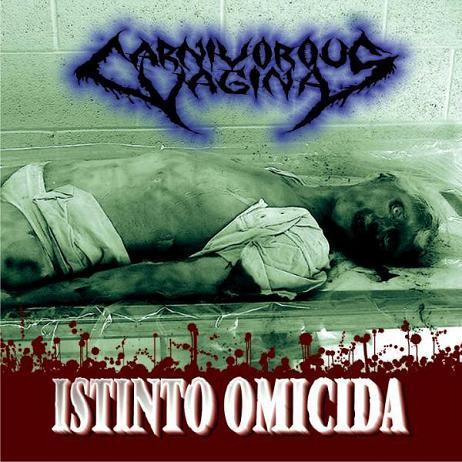 Carnivorous Vagina - Istinto omicida
