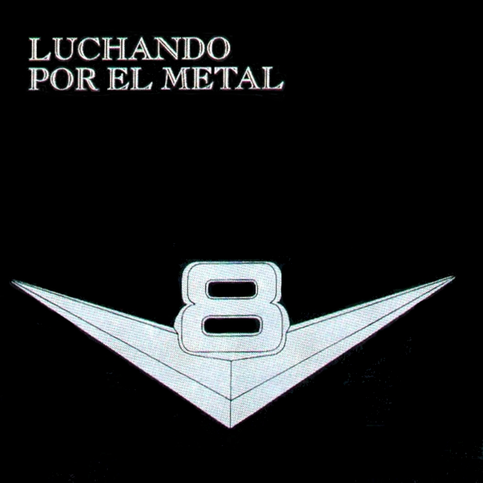 V8 - Luchando por el metal