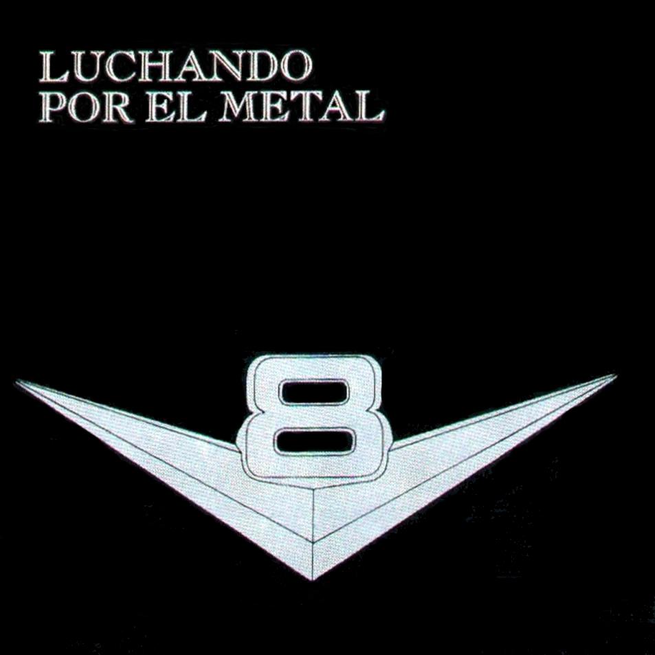V8 - Luchando por el metal