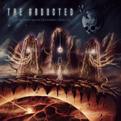 The Abducted - The Netherworld Is Descending upon Us