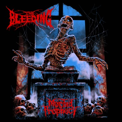 The Bleeding - Morbid Prophecy