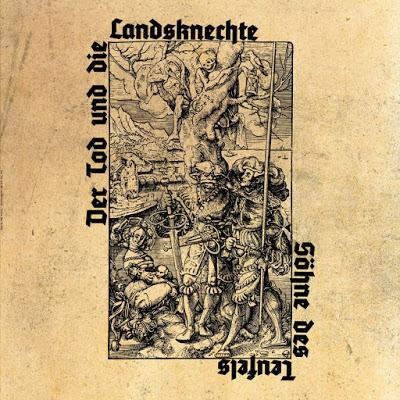 Der Tod und die Landsknechte - Söhne des Teufels