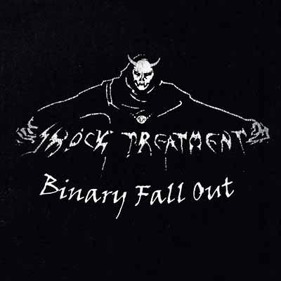 Shock Treatment - Binary Fall Out