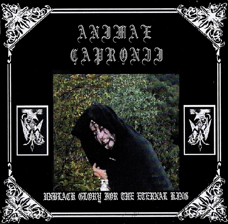 Animae Capronii - Unblack Glory for the Eternal King