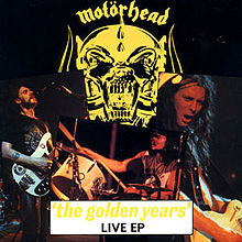 Motörhead - 'The Golden Years' Live EP