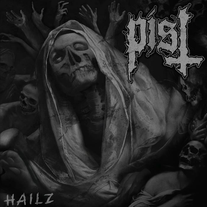 Pist - Hailz