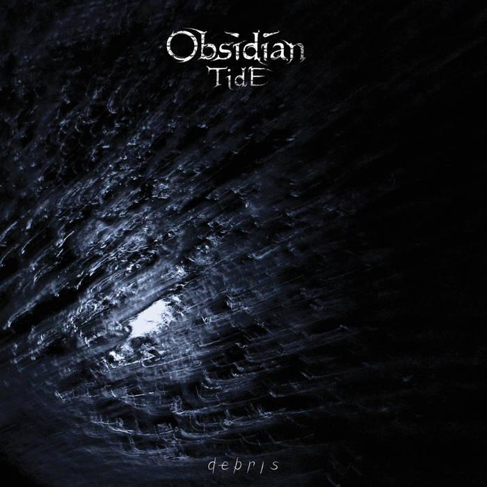 Obsidian Tide - Debris