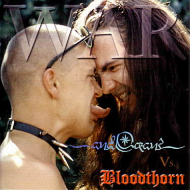 ...and Oceans / Bloodthorn - War Vol. I