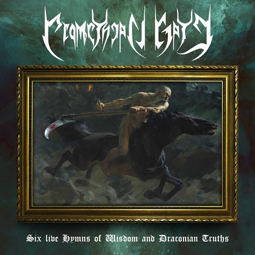 Promethean Gate - Six Live Hymns of Wisdom and Draconian Truths