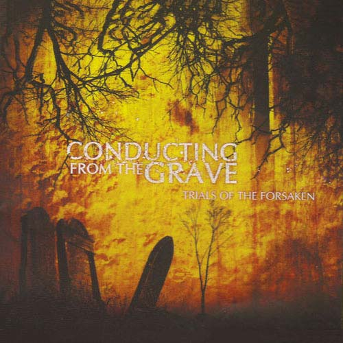 Conducting from the Grave - Trials of the Forsaken