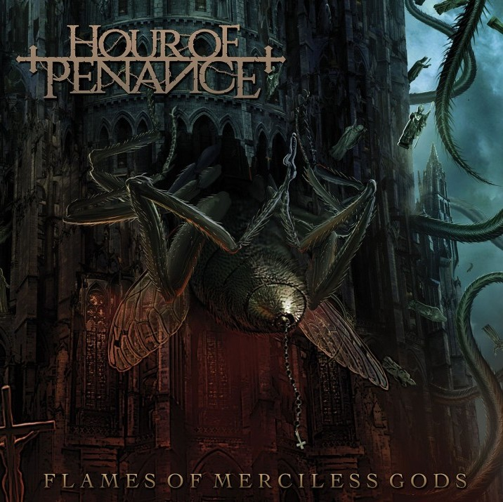 Hour of Penance - Flames of Merciless Gods