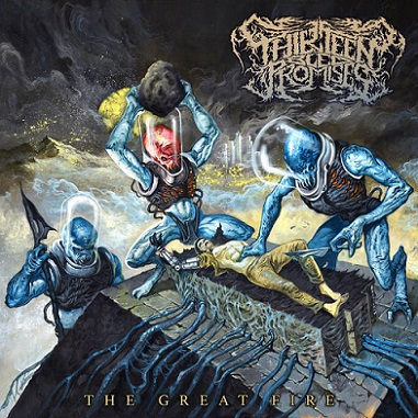 Thirteen Bled Promises - The Great Fire