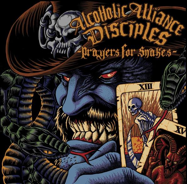 Alcoholic Alliance Disciples - Prayers for Snakes