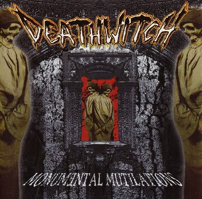 Deathwitch - Monumental Mutilations