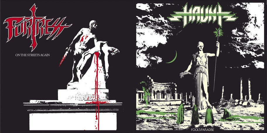 Haunt / Fortress - A Fool's Paradise / On the Streets Again