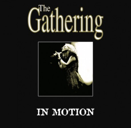 The Gathering - In Motion