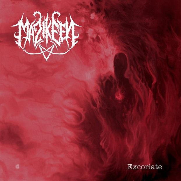 Mazikeen - Excoriate