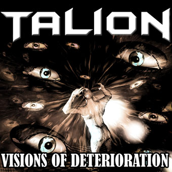 Talion - Visions of Deterioration