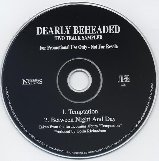 Dearly Beheaded - Temptation / Between Night And Day