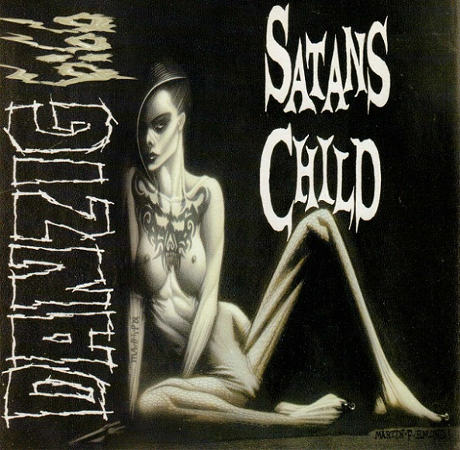 Danzig - Danzig 6:66: Satans Child