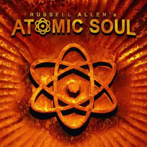 Russell Allen's Atomic Soul - Russell Allen's Atomic Soul