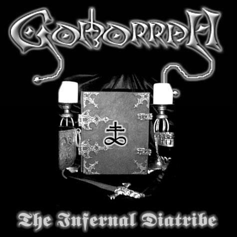 Gomorrah - The Infernal Diatribe