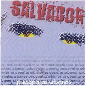 Salvador Domínguez - Psicópatas urbanos