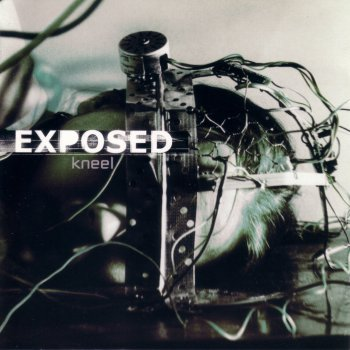 Exposed - Kneel