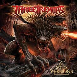 The Three Tremors - The Solo Versions