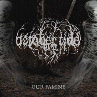 October Tide - Our Famine