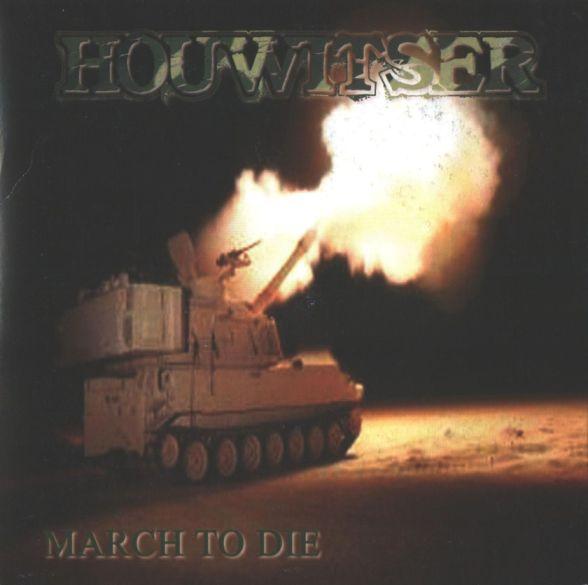 Houwitser - March to Die