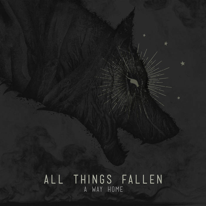 All Things Fallen - A Way Home